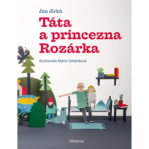 Táta a princezna Rozárka | Jan Jirků, Marie Urbánková