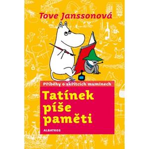 Tatínek píše paměti | Libor Štukavec, Tove Janssonová, Tove Janssonová, Michal Slejška
