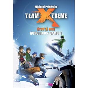 Team Xtreme - Borodinův gambit | Ilona Anna Fuchsová, Michael Peinkofer