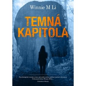 Temná kapitola | Helena Šváchová, Winnie M Li