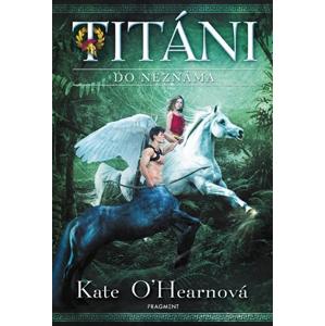 Titáni – Do neznáma | Kate O'Hearnová
