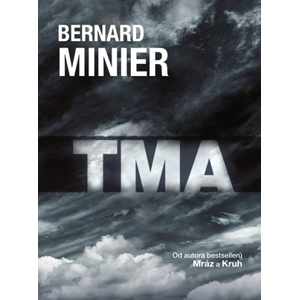 Tma - brožovaná | Jiří Žák, Bernard Minier