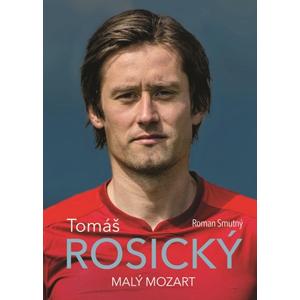 Tomáš Rosický: malý Mozart | Roman Smutný