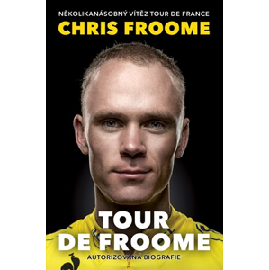Tour de Froome | Chris Froome, David Walsh