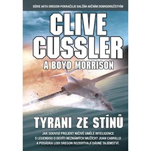 Tyrani ze stínů | Eva Kadlecová, Clive Cussler, Clive Cussler
