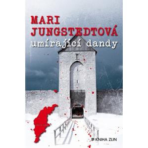 Umírající dandy | Karolína Kloučková, Mari Jungstedtová