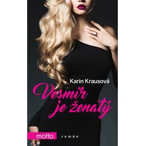 Vesmír je ženatý | Karin Krausová