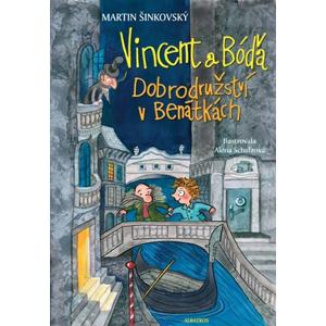 Vincent a Bóďa - Dobrodružství v Benátkách | Jolana Ryšavá, Alena Schulzová, Martin Šinkovský