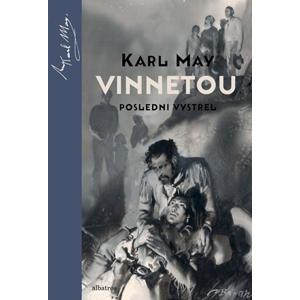 Vinnetou - Poslední výstřel | Zdeněk Burian, Michal Chodanič, Karl May