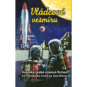 Vládcové vesmíru | Zbyněk Hraba, Ivan Adamovič