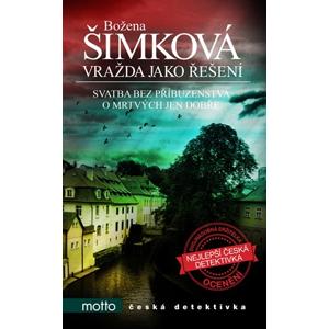 Vražda jako řešení | Božena Šimková