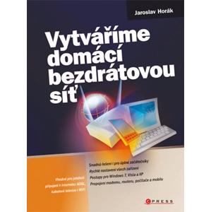 Vytváříme domácí bezdrátovou síť | Jaroslav Horák