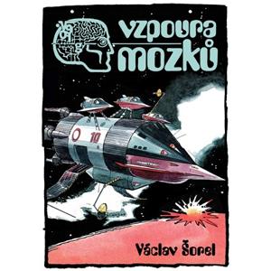 Vzpoura mozků | Václav Šorel, František Kobík