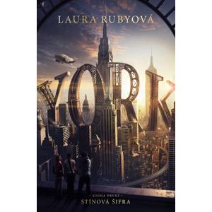 YORK: Stínová šifra | Hana Netušilová, Kristýna Vyhlídková, Laura Rubyová