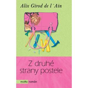 Z druhé strany postele | Dana Melanová, Natálie Pecková, Alix Girod de l'Ain