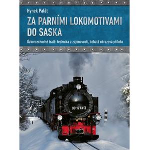 Za parními lokomotivami do Saska | Hynek Palát