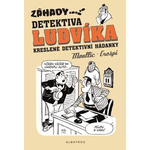 Záhady detektiva Ludvíka | Daniela Krejčová, Moallic