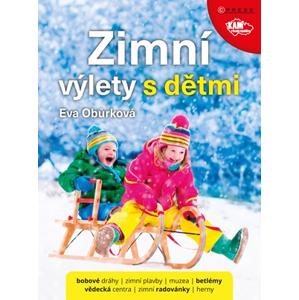 Zimní výlety s dětmi | Eva Obůrková