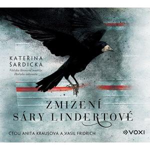 Zmizení Sáry Lindertové (audiokniha) | Václav Knop, Kateřina Šardická, Anita Krausová, Vasil Fridrich