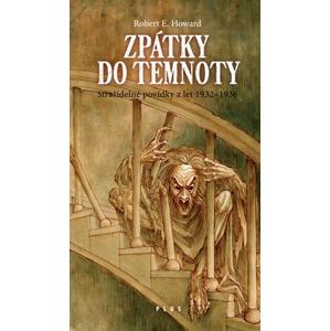 Zpátky do temnoty | Tomáš Kučerovský, Pavel Beneš, Robert E. Howard