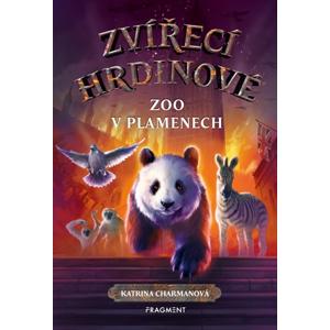 Zvířecí hrdinové – Zoo v plamenech   Katrina Charmanová