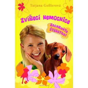Zvířecí nemocnice 3:Zachraňte štěňátka | Tatjana Gesslerová